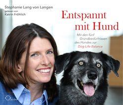 Entspannt mit Hund von Fröhlich,  Katrin, Lang von Langen,  Stephanie