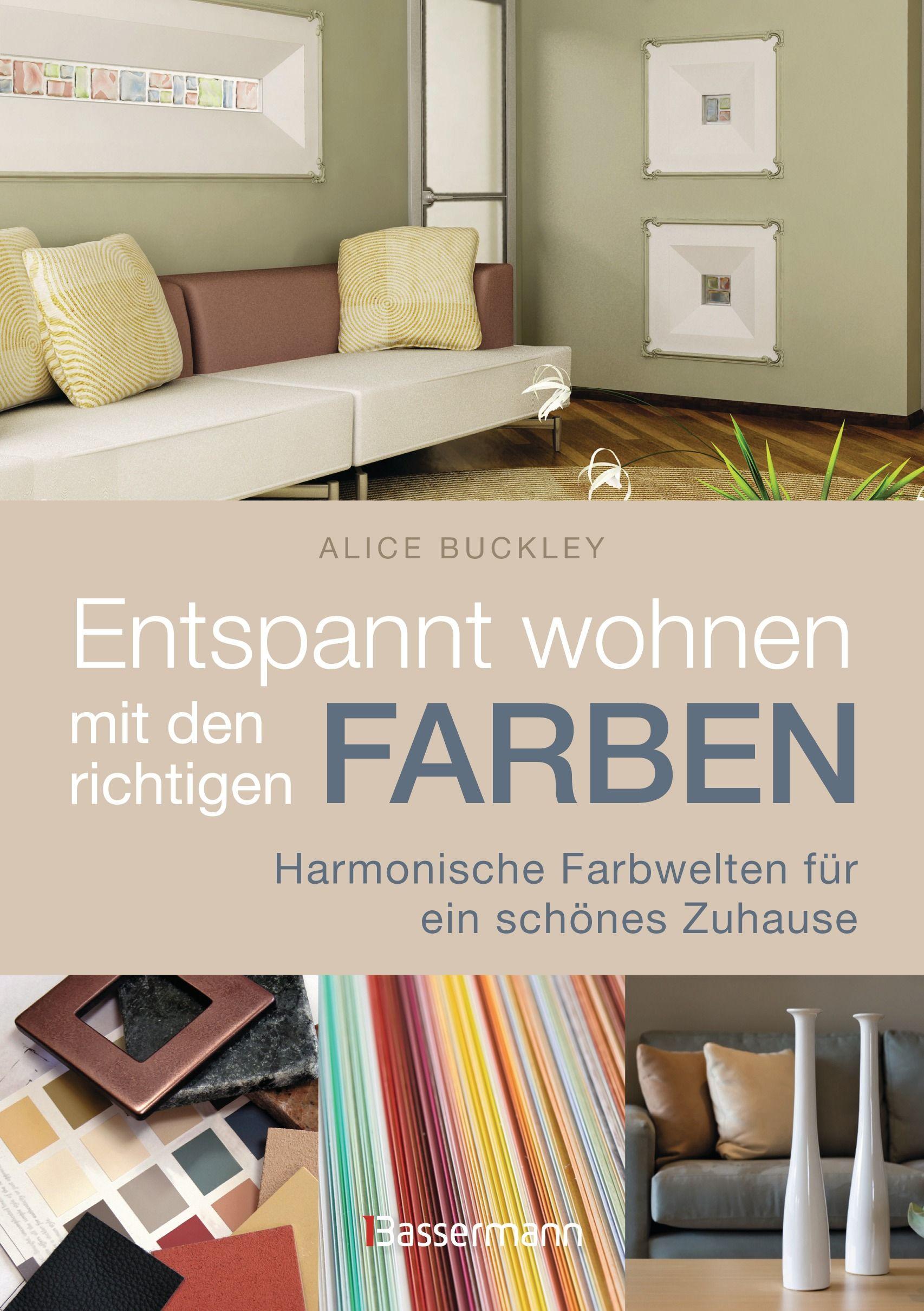 entspannt wohnen mit den richtigen farben von buckley. Black Bedroom Furniture Sets. Home Design Ideas
