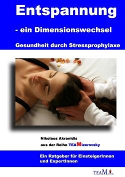 Entspannung als Dimensionswechsel von Akranidis,  Nikolaos, Mizerovsky,  Harald