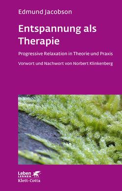 Entspannung als Therapie von Jacobson,  Edmund, Klinkenberg,  Norbert, Wirth,  Karin