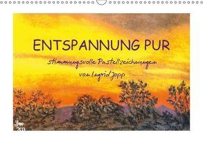 Entspannung pur, stimmungsvolle Pastellzeichnungen von Ingrid Jopp (Wandkalender 2018 DIN A3 quer) von Jopp,  Ingrid