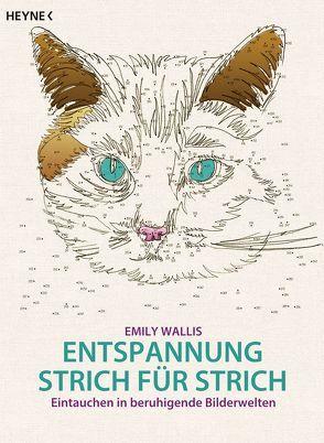 Entspannung Strich für Strich von Wais,  Johanna, Wallis,  Emily