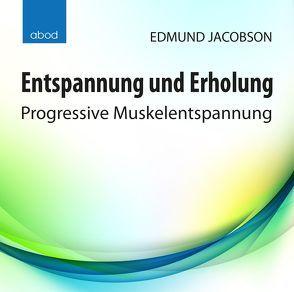 Entspannung und Erholung von Jacobson,  Edmund