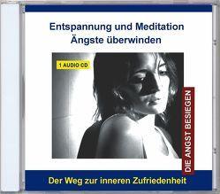 Entspannung und Meditation Ängste überwinden