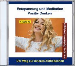 Entspannung und Meditation Positiv Denken
