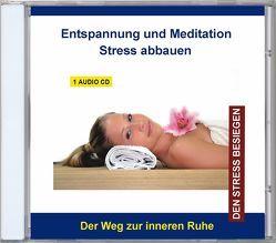 Entspannung und Meditation Stress abbauen