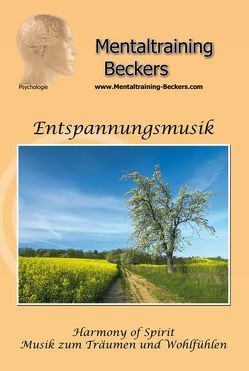 Entspannungsmusik – Harmony of Spirit (MP3-Download) von Beckers,  Dipl. Psych. Frank