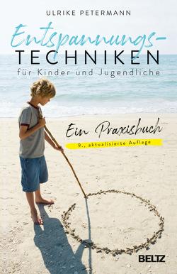 Entspannungstechniken für Kinder und Jugendliche von Petermann,  Ulrike