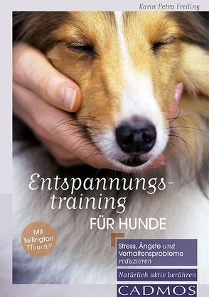 Entspannungstraining für Hunde von Freiling,  Karin Petra