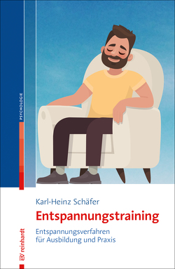Entspannungstraining von Schaefer,  Karl-Heinz