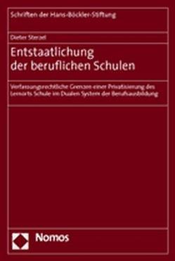 Entstaatlichung der beruflichen Schulen von Sterzel,  Dieter