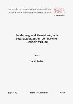 Entstehung und Vermeidung von Betonabplatzungen bei extremer Brandeinwirkung von Paliga,  Karen