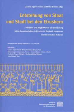 Entstehung von Staat und Stadt bei den Etruskern von Aigner-Foresti,  Luciana, Siewert,  Peter