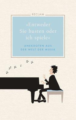 »Entweder Sie husten oder ich spiele« von Ulbrich,  Hans Martin