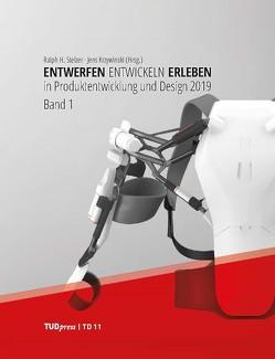 Entwerfen Entwickeln Erleben in Produktentwicklung und Design 2019 von Krzywinski,  Jens, Stelzer,  Ralph H.