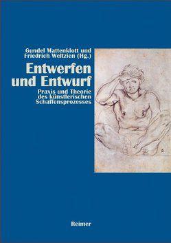 Entwerfen und Entwurf von Mattenklott,  Gundel, Weltzien,  Friedrich