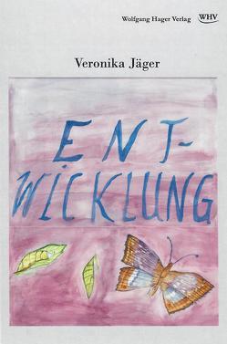Entwicklung von Jäger,  Veronika
