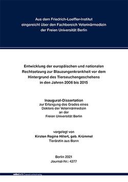 Entwicklung der europäischen und nationalen Rechtsetzung zur Blauzungenkrankheit vor dem Hintergrund des Tierseuchengeschehens in den Jahren 2006 bis 2015 von Hillert,  Kirsten Regine