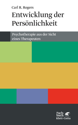 Entwicklung der Persönlichkeit von Giere,  Jacqueline, Rogers,  Carl R, Tausch,  Reinhard