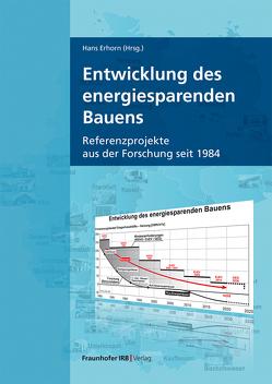 Entwicklung des energiesparenden Bauens. von Erhorn,  Hans
