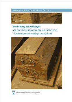 Entwicklung des Holzsarges von Fachverlag des deutschen Bestattungsgewerbes GmbH, Ströbl,  Andreas