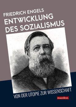 Entwicklung des Sozialismus von der Utopie zur Wissenschaft von Engels,  Friedrich