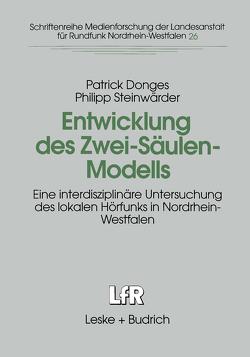 Entwicklung des Zwei-Säulen-Modells von Donges,  Patrick, Steinwärder,  Philipp
