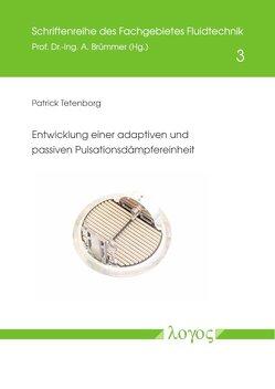 Entwicklung einer adaptiven und passiven Pulsationsdämpfereinheit von Tetenborg,  Patrick