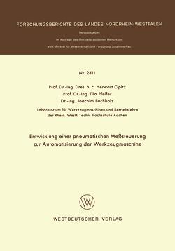 Entwicklung einer pneumatischen Meßsteuerung zur Automatisierung der Werkzeugmaschine von Opitz,  Herwart