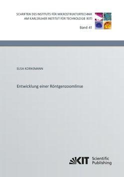 Entwicklung einer Röntgenzoomlinse von Kornemann,  Elisa