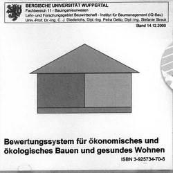 Entwicklung eines Bewertungssystems für ökonomisches und ökologisches Bauen und gesundes Wohnen von Diederichs,  C.J.