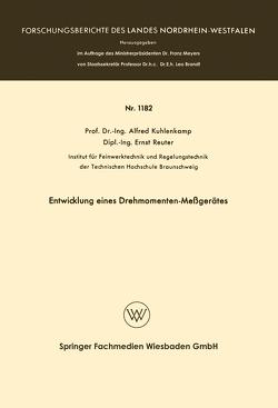 Entwicklung eines Drehmomenten-Meßgerätes von Kuhlenkamp,  Alfred