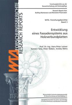 Entwicklung eines Fassadensystems aus Holzverbundplatten. von Leimer,  Hans-Peter, Röhrs,  Annika, Steben,  Peter, Tanz,  Karsten