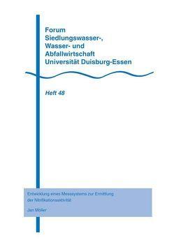 Entwicklung eines Messsystems zur Ermittlung der Nitrifikationsaktivität von Möller,  Jan