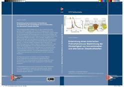 Entwicklung eines motorischen Prüfverfahrens zur Bestimmung der Zündwilligkeit von konventionellen und alternativen Dieselkraftstoffen von Hauber,  Johann