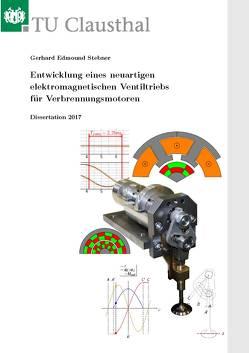 Entwicklung eines neuartigen elektromagnetischen Ventiltriebs für Verbrennungsmotoren von Stebner,  Gerhard Edmound
