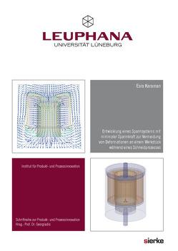 Entwicklung eines Spannsystems mit minimaler Spannkraft zur Vermeidung von Deformationen an einem Werkstück während eines Schneidprozesses von Karaman,  Esra