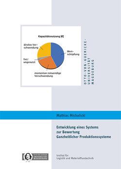 Entwicklung eines Systems zur Bewertung Ganzheitlicher Produktionssysteme von Michalicki,  Mathias