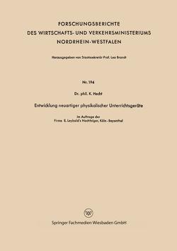 Entwicklung neuartiger physikalischer Unterrichtsgeräte von Hecht,  Karl