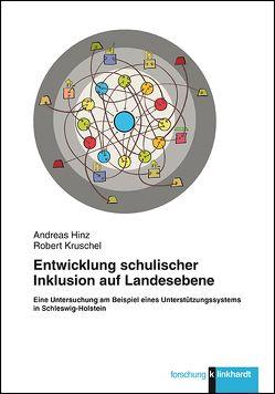 Entwicklung schulischer Inklusion auf Landesebene von Hinz,  Andreas, Kruschel,  Robert