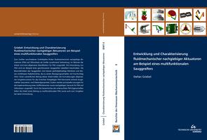 Entwicklung und Charakterisierung fluidmechanischer nachgiebiger Aktuatoren am Beispiel eines multifunktionalen Sauggreifers von Griebel,  Stefan
