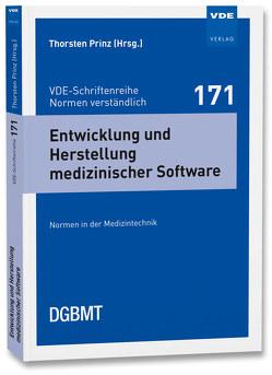 Entwicklung und Herstellung medizinischer Software von Prinz,  Thorsten
