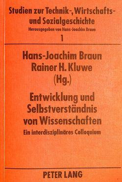 Entwicklung und Selbstverständnis von Wissenschaften von Braun,  Hans-Joachim, Kluwe,  Rainer H.