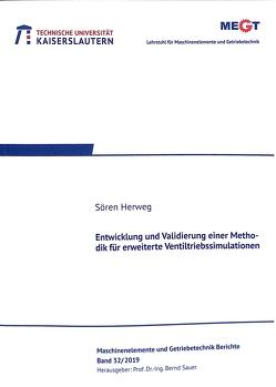 Entwicklung und Validierung einer Methodik für erweiterte Ventiltriebssimulation von Herweg,  Sören