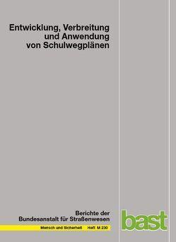 Entwicklung, Verbreitung und Anwendung von Schulwegplänen von Gerlach,  J., Jansen,  T., Leven,  T., Neumann,  A.