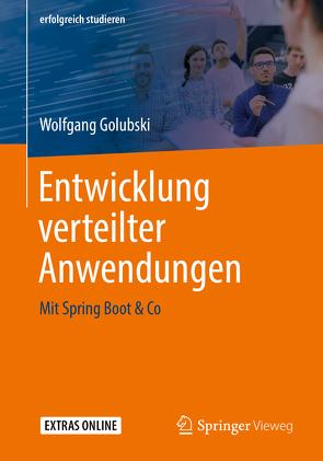 Entwicklung verteilter Anwendungen von Golubski,  Wolfgang