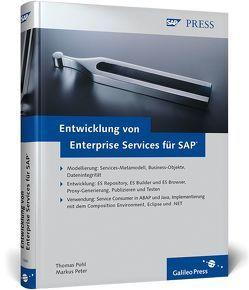 Entwicklung von Enterprise Services für SAP von Peter,  Markus, Pohl,  Thomas