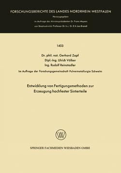 Entwicklung von Fertigungsmethoden zur Erzeugung hochfester Sinterteile von Zapf,  Gerhard
