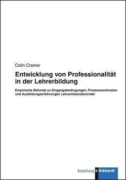Entwicklung von Professionalität in der Lehrerbildung von Cramer,  Colin
