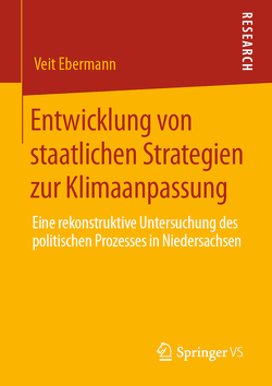 Entwicklung von staatlichen Strategien zur Klimaanpassung von Ebermann,  Veit
